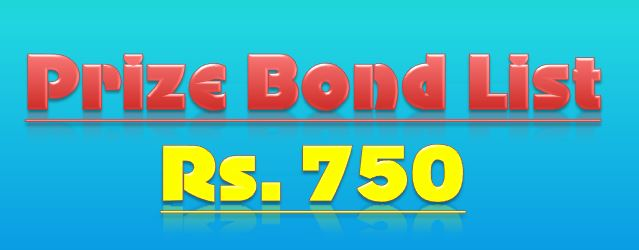 Prize bond Rs. 750 Draw list 17th October 2016 held at Quetta