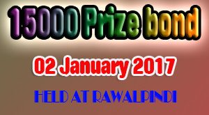 Prize Bond List 15000 - Draw # 69 Result National Savings 2 Jan, 2017