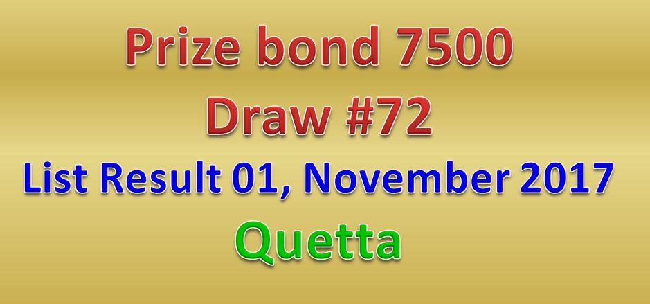 7500 Prize Bond List Held in Quetta on 1st November 2017- Draw 72